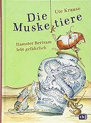 Die Muskeltiere - Hamster Bertram lebt gefährlich (Die Muskeltiere-Reihe zum Selberlesen, Band 2)