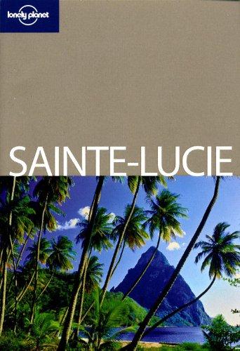 Sainte Lucie En Quelques Jours 1re édition par Jean-Bernard CARILLET