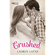 Crushed: A Rouge Contemporary Romance