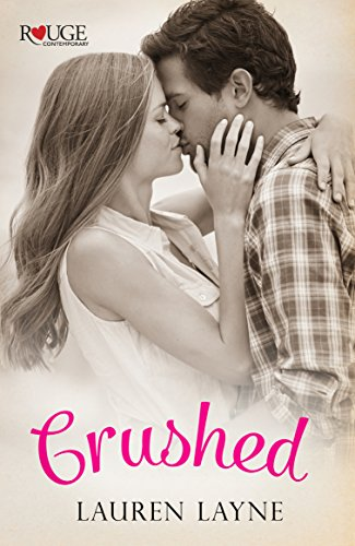 Crushed: A Rouge Contemporary Romance (English Edition) - Post Tulip