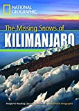 The missing snows of Kilimanjaro. Footprint reading library. 1300 headwords. Level B1. Con DVD-ROM. Con Multi-ROM