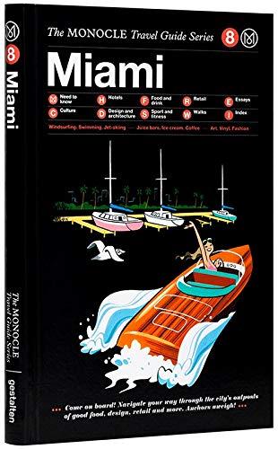 Miami: Monocle Travel Guide Series