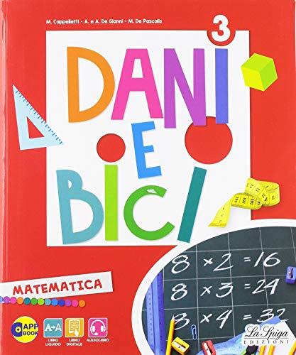 Dani e bici. Per la Scuola elementare. Con e-book. Con espansione online: 3