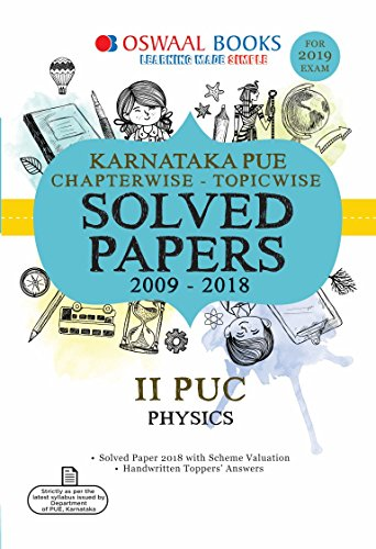 Oswaal Karnataka PUE Chapterwise Solved Papers for II PUC Physics (For 2019 Exam)