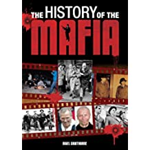 The History of the Mafia [Fully Illustrated] (English Edition)