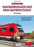 Wanderungen mit dem Bayern-Ticket in Franken. Die besten Wanderungen mit DB Regio Bayern mit allen Informationen zu Fahrzeiten, Gehzeiten und Haltestellen.