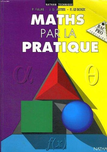 Maths par la pratique : Bac pro tertiaire