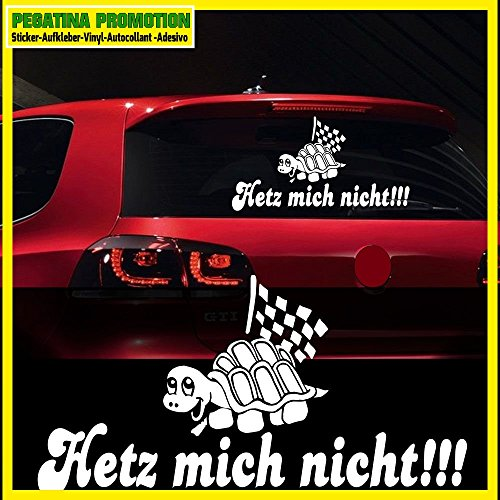 Hetz mich nicht! Autoaufkleber Schnecke Schildkröte Auto Aufkleber 58x30cm Heckscheibe nicht hetzen (Schildkröte Aufkleber Auto)