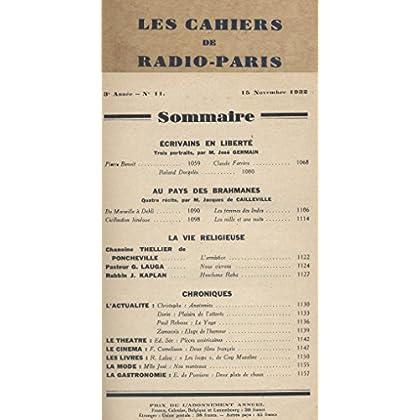 Les Cahiers de RADIO-PARIS N° de 1932-11 : Benoit, Farrère, Dorgelès. Au pays des brahmanes ... Conférences données dans l'auditorium de la Compagnie française de radiophonie.
