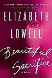 beautiful sacrifice by elizabeth lowell may 22 2012
