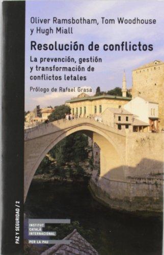 Resolución de conflictos (Paz Y Seguridad)