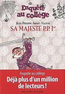 """Afficher """"Enquête au collège n° 7 Sa Majesté P. P. 1er"""""""