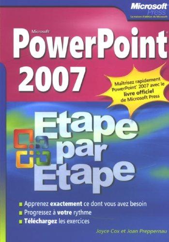PowerPoint 2007 par Joyce Cox, Joan Preppernau