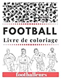 Football footballeurs Livre de Coloriage