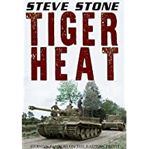 Tiger Heat: German Panzers on the Eastern Front (English Edition)