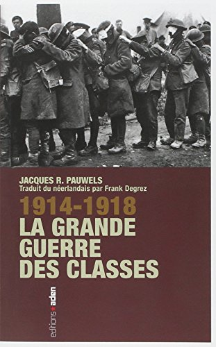 1914-1918 : La grande guerre des classes