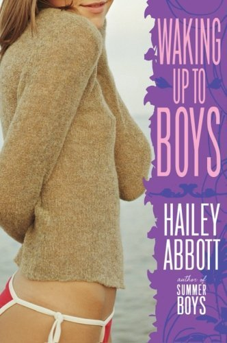 Waking Up to Boys by Hailey Abbott (2007-05-29)
