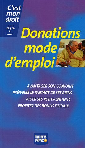 Donations mode d'emploi par Françoise Lagre