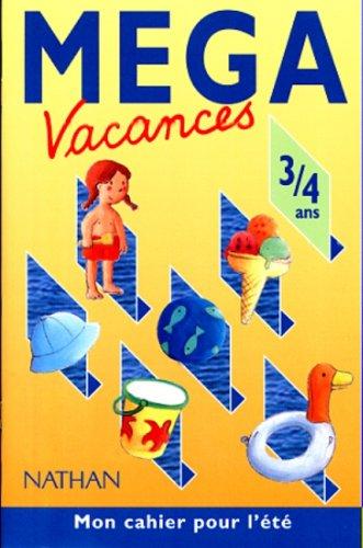 MEGA VACANCES 3/4 ANS