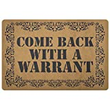 CELYCASY Come Back With A Warrant Doormat Funny Police Criminal Thug Welcome Mat