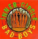 Songtexte von Inner Circle - Bad Boys