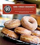 Top Pot Hand-Forged Doughnuts: Secrets and Recipes for the Home Baker by Mark Klebeck (2011-09-21)