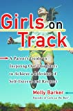 Best Ballantine Books Books On Psychologies - Girls on Track: A Parent's Guide to Inspiring Review