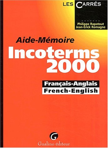 aide-mmoire-incoterms-2000-franais-anglais-et-french-english