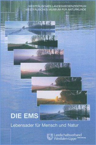 Die Ems: Lebensader für Mensch und Natur