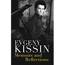 Memoirs and Reflections (English Edition)