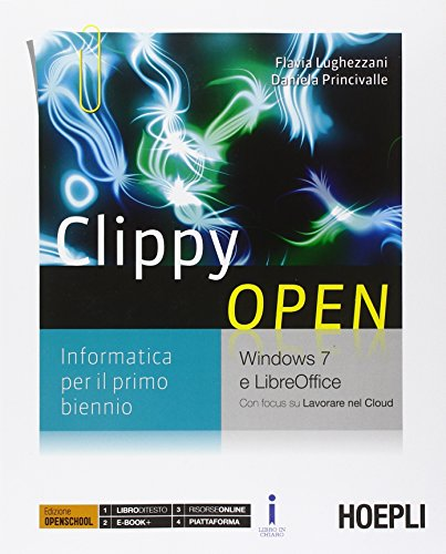 Clippy Open. Windows 7 e LibreOffice. Per le Scuole superiori