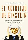El acertijo de Einstein: Acertijos, paradojas y enigmas para exprimir...