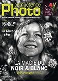 Telecharger Livres Competence Photo n 40 la Magie du Noir Blanc (PDF,EPUB,MOBI) gratuits en Francaise