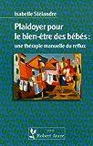 Plaidoyer pour le bien-être des bébés : une thérapie manuelle du reflux...