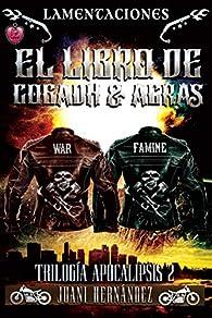 Lamentaciones: el libro de Cogadh & Acras par Juani Hernández