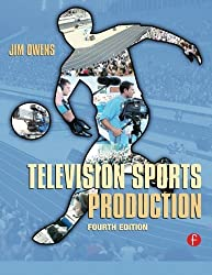 Television Sports Production by Jim Owens (2006-11-22)