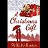 A Christmas Gift: Winter Romance (Four Seasons Set Book 1)