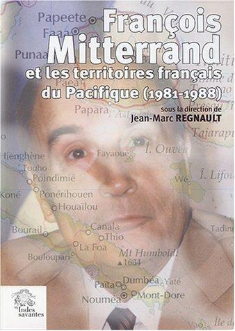 François Mitterrand et les territoires français du Pacifique (1981-1988) : Mutations, drames et recompositions, Enjeux internationaux et franco-français