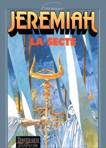 Jeremiah, tome 6 : La Secte