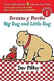 Perrazo y Perrito/Big Dog and Little Dog bilingual (reader) (Green Light Readers Level 1)