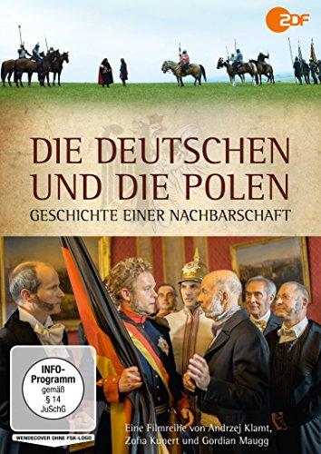 Die Deutschen und die Polen - Geschichte einer Nachbarschaft