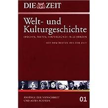 Die ZEIT. Welt- und Kulturgeschichte, Bd.1 : Anfänge der Menschheit und Altes Ägypten