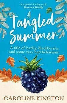 A Tangled Summer (The Summerstoke Trilogy) by [Kington, Caroline]