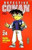 Détective Conan. 24 / Gosho Aoyama   Aoyama, Gosho (1963-....). Auteur