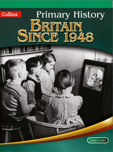 Primary History - Britain Since 1948