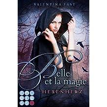 Belle et la magie 1: Hexenherz