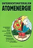 Unterrichtsmaterialien Atomenergie -