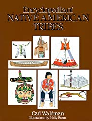 Encyclopedia of Native American Tribes by Carl Waldman