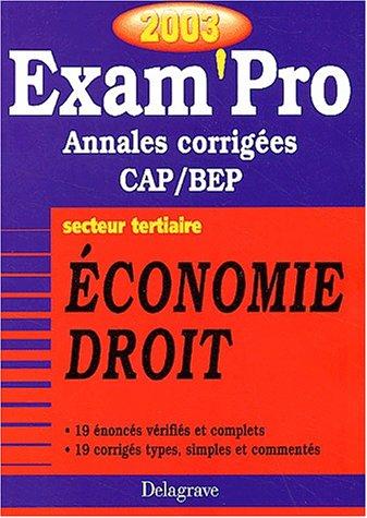 Exam'Pro numéro, 16 : Economie - Droit, BEP (Annales corrigées)