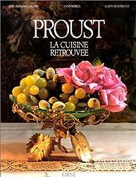 Proust : La cuisine retrouvée